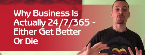 Business Is Run 24/7/365