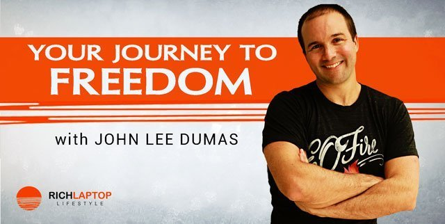 How To Start Your Journey to Freedom, with John Lee Dumas