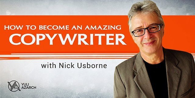 How To Become An Amazing Copywriter, with Nick Usborne.