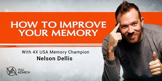 How To Improve Your Memory With 4x USA Memory Champ, Nelson Dellis.