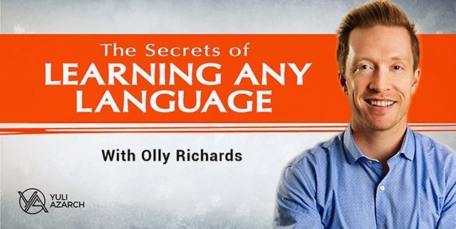 The Secrets Of Learning Any Language Quickly with Olly Richards