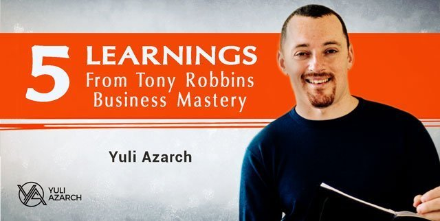 5 Learnings From Tony Robbins Business Mastery